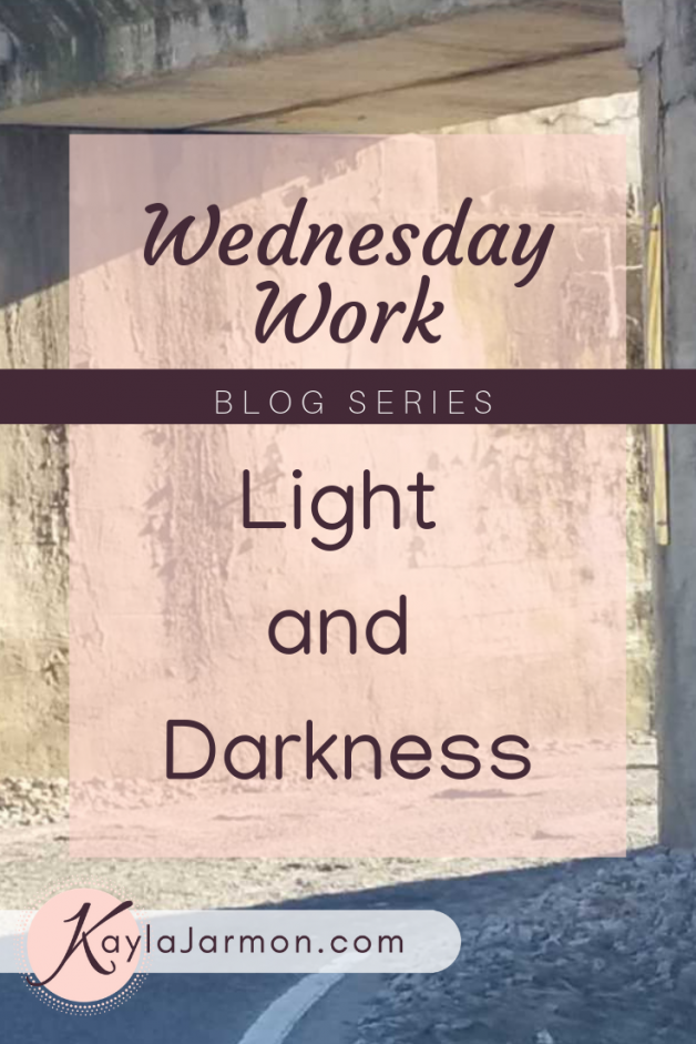 Wednesday Work Blog: Light and Darkness